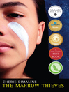 The marrow thieves [eBook]
